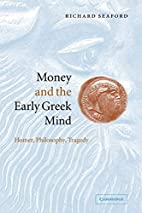 Money and the Early Greek Mind: Homer,…