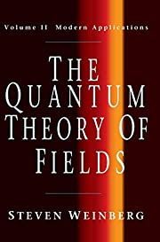The Quantum Theory of Fields, Volume 2:…