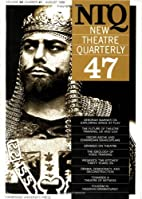New Theatre Quarterly 47: Volume 12, Part 3…