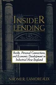 Insider Lending: Banks, Personal…