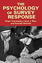 The Psychology of Survey Response by Roger…