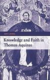 Knowledge and faith in Thomas Aquinas / John I. Jenkins