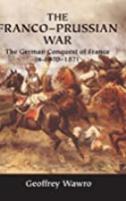 The Franco-Prussian War: The German Conquest…