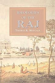 Ideologies of the Raj The New Cambridge…