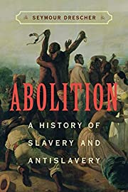 Abolition: A History of Slavery and…