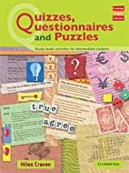 Quizzes, Questionnaires and Puzzles…