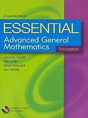 Essential Advanced General Mathematics,…