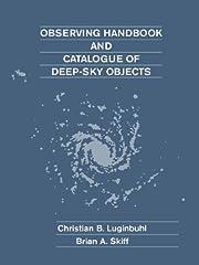 Observing Handbook and Catalogue of Deep-Sky…