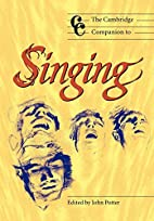 The Cambridge Companion to Singing by John…