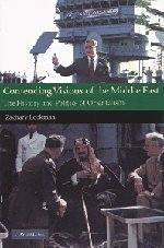 Image for Contending Visions of the Middle East: The History and Politics of Orientalism (The Contemporary Middle East)
