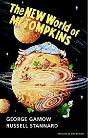 The New World of Mr Tompkins: George Gamow's…