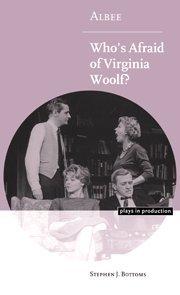 Who's Afraid of Virginia Woolf? written by Edward Albee