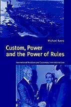 Custom, Power & the Power of Rules:…