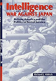 Intelligence and the war against Japan :…