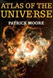 The atlas of the universe / foreword by Sir Bernard Lovell; epilogue by Thomas O. Paine