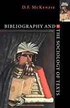 Bibliography and the Sociology of Texts by…