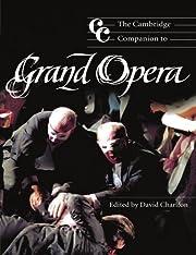 The Cambridge Companion to Grand Opera…