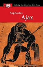 Sophocles: Ajax (Cambridge Translations from…
