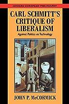 Carl Schmitt's Critique of Liberalism:…