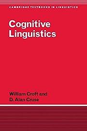 Cognitive Linguistics av Alan Cruse
