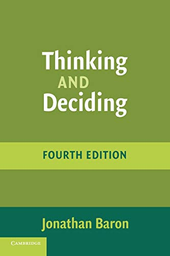 Thinking and Deciding, by Baron, J.