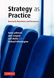 Strategy as Practice: Research Directions…