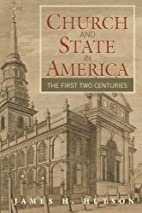 Church and State in America: The First Two…