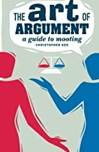 The Art of Argument: A Guide to Mooting (Law…