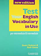Test your English Vocabulary in Use…
