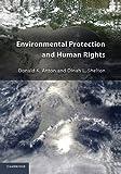 Environmental protection and human rights / Donald K. Anton, Dinah L. Shelton