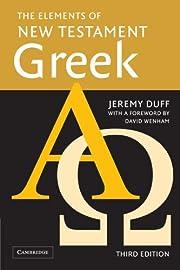 The Elements of New Testament Greek de…