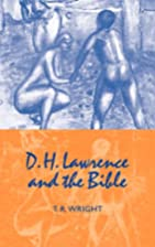 D.H. Lawrence and the Bible by T. R. Wright