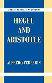 Hegel and Aristotle (Modern European…