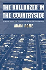 The Bulldozer in the Countryside: Suburban…