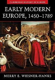 Early Modern Europe, 1450-1789 (Cambridge…