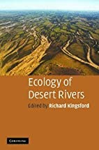 Ecology of Desert Rivers by Richard…
