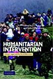 Humanitarian intervention : ethical, legal, and political dilemmas / edited by J.L. Holzgrefe and Robert O. Keohane