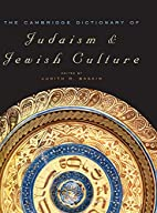The Cambridge Dictionary of Judaism and…