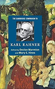 The Cambridge Companion to Karl Rahner…