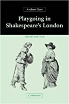 Playgoing in Shakespeare's London by…