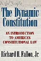 The Dynamic Constitution: An Introduction to…