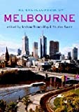 The encyclopedia of Melbourne / edited by Andrew Brown-May, Shurlee Swain