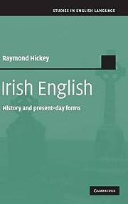 Irish English: History and Present-Day Forms…