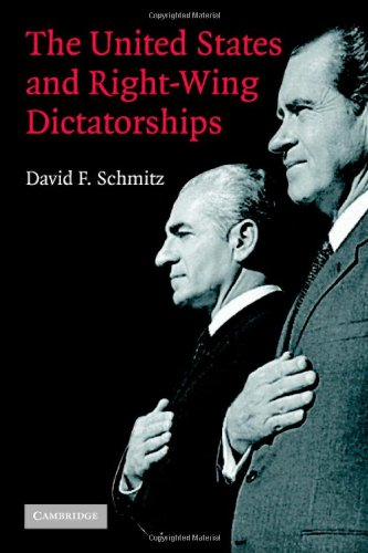 The United States and Right-Wing Dictatorships, 1965-1989, Schmitz, David F.