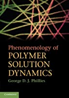 Phenomenology of Polymer Solution Dynamics…