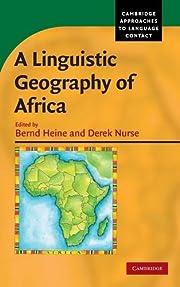 A linguistic geography of Africa de Bernd…