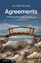 Agreements: A Philosophical and Legal Study…