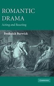 Romantic Drama: Acting and Reacting por…