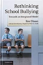 Rethinking school bullying towards an…