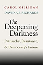 The Deepening Darkness: Patriarchy,…